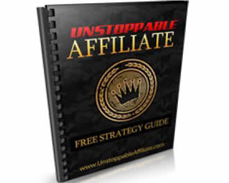 Unstoppable Affiliate Guide