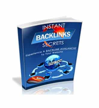Instant Backlinks Secrets