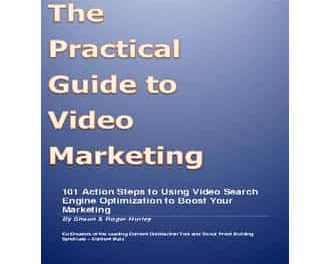 The Practical Guide to Video Marketing