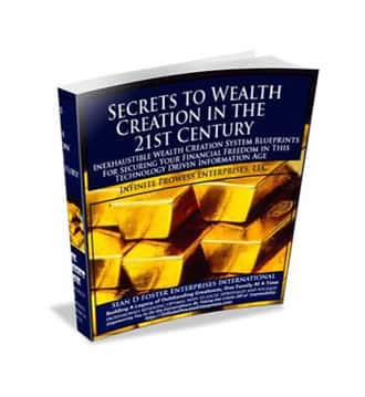 Secrets to Wealth Creation in the 21st Century