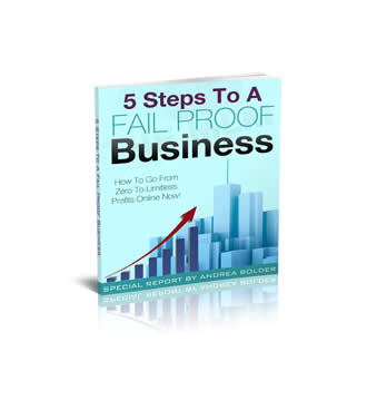 5 Steps To A Fail Proof Business
