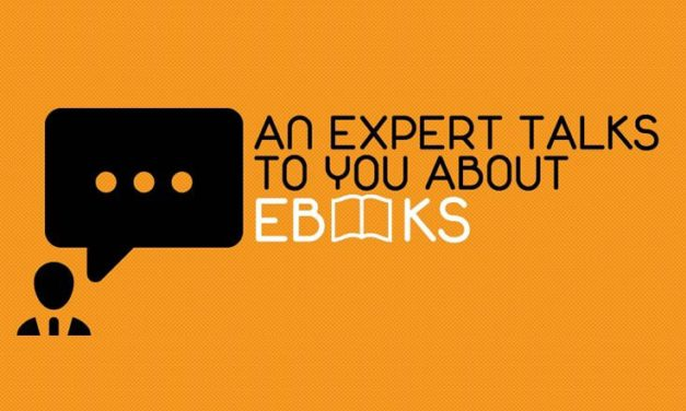 An Expert Talks to You About Ebooks