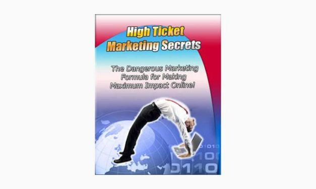 High Ticket Marketing Secrets