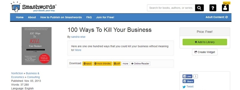 100 Ways To Kill Your Business by Sandra Wise