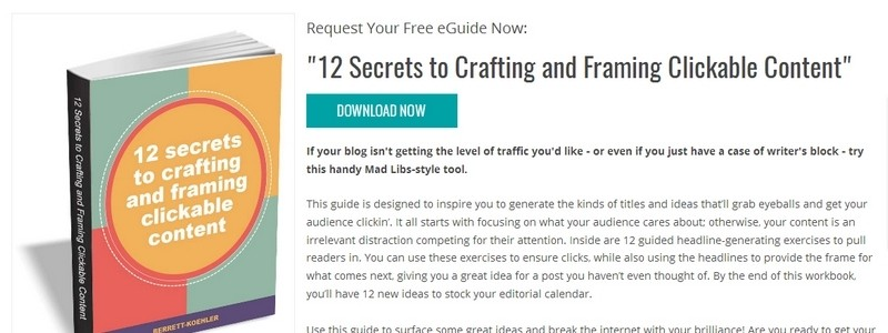 12 Secrets to Crafting and Framing Clickable Content by Berrett-Koehler Publishers