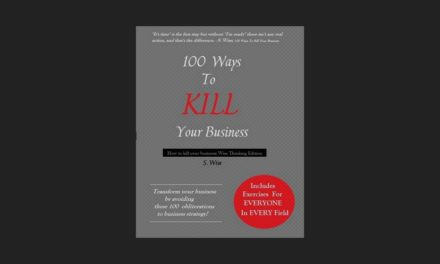 100 Ways To Kill Your Business