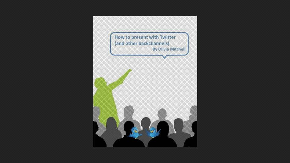 How to Present with Twitter and Other Backchannels