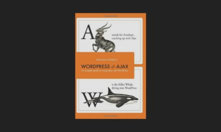 WordPress and Ajax: 2nd Edition