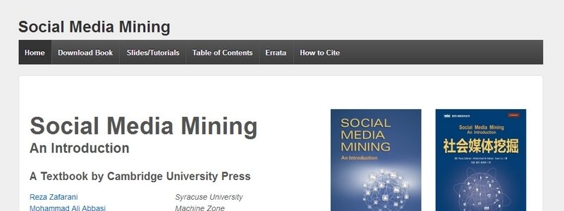 Social Media Mining: An Introduction by Reza Zafarani, Mohammad Ali Abbasi, Huan Liu