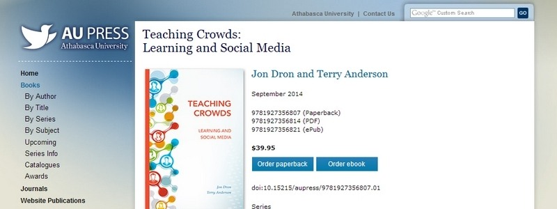 Teaching Crowds: Learning and Social Media by Jon Dron, Terry Anderson