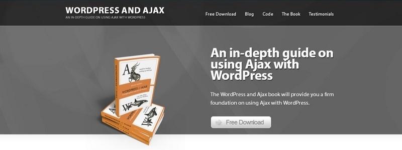 WordPress and Ajax: 2nd Edition by Ronald Huereca