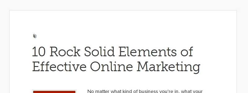 10 Rock Solid Elements of Effective Online Marketing by Copyblogger