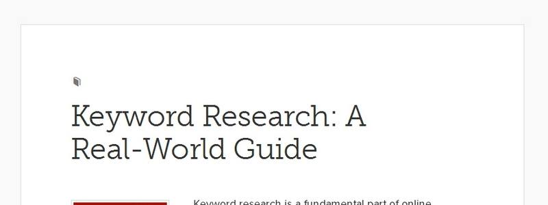 Keyword Research: A Real-World Guide by Copyblogger