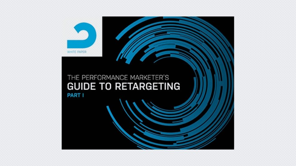 The Performance Marketer's Guide to Retargeting (Part I)