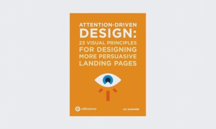 Attention-Driven Design: 23 Visual Principles For Designing More Persuasive Landing Pages