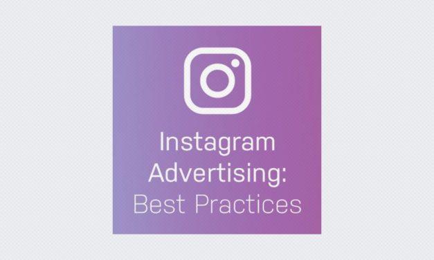 Instagram Advertising: Best Practices