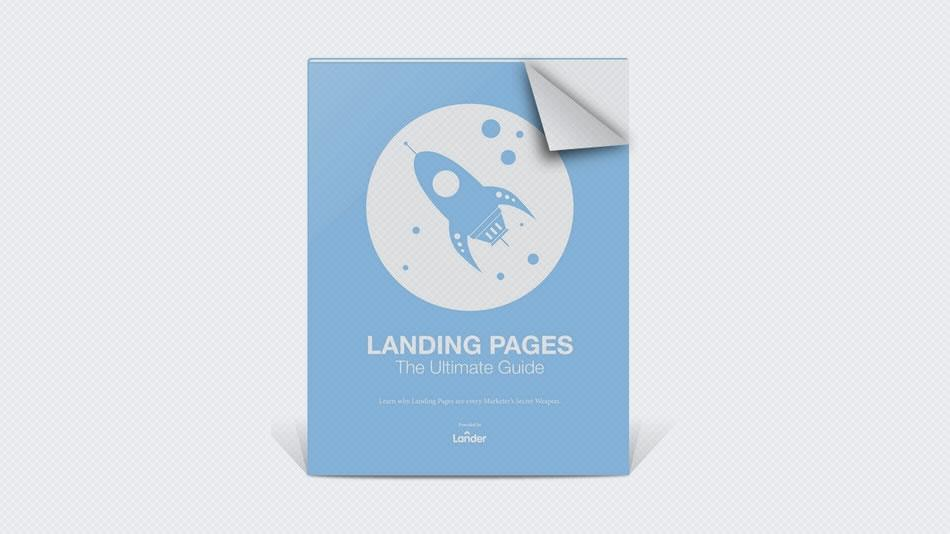 Landing Pages: The Ultimate Guide