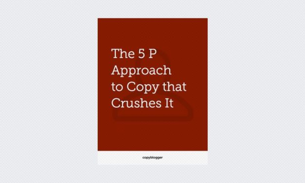 The 5 P Approach to Copy that Crushes It