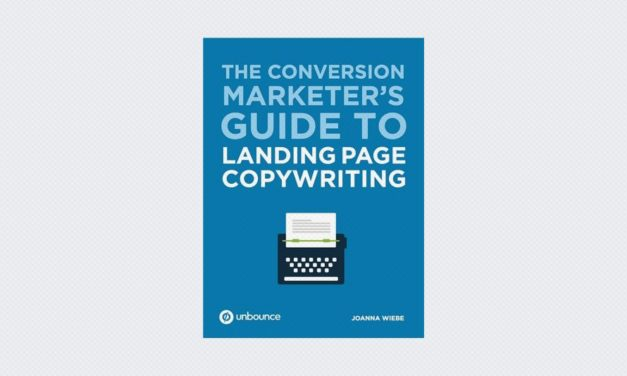 The Conversion Marketer's Guide to Landing Page Copywriting