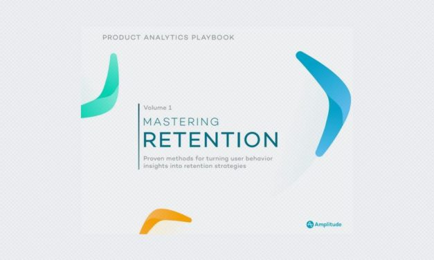 Mastering Retention – Product Analytics Playbook Vol.1