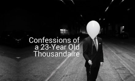 Confessions of a 23-Year Old Thousandaire: A Short eBook About Money & How to Make More of It in Your Twenties