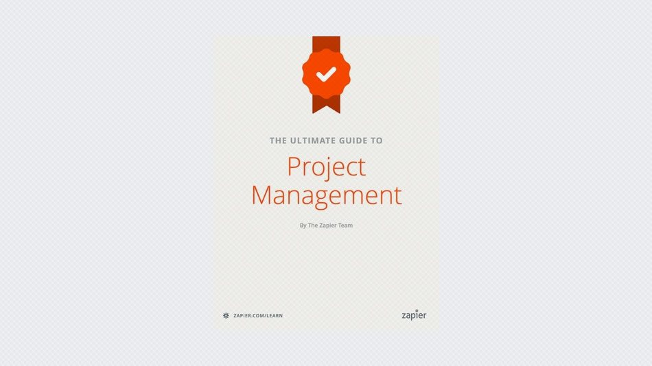 The Ultimate Guide to Project Management